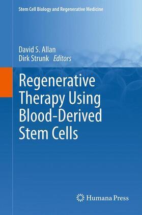 Allan / Strunk | Regenerative Therapy Using Blood-Derived Stem Cells | Buch | sack.de