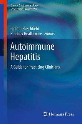 Hirschfield / Heathcote   Autoimmune Hepatitis   Buch   sack.de