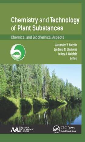 Kutchin / Shishkina / Weisfeld | Chemistry and Technology of Plant Substances | Buch | sack.de