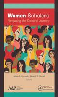 Kennedy / Burnell |  Women Scholars: Navigating the Doctoral Journey | Buch |  Sack Fachmedien