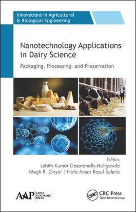 Kumar Dasarahally-Huligowda / Goyal / Ansar Rasul Suleria | Nanotechnology Applications in Dairy Science | Buch | sack.de
