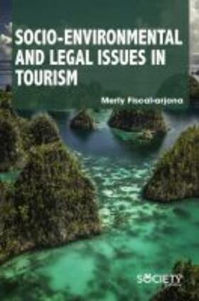 Socio-Environmental and Legal Issues in Tourism | Buch | sack.de