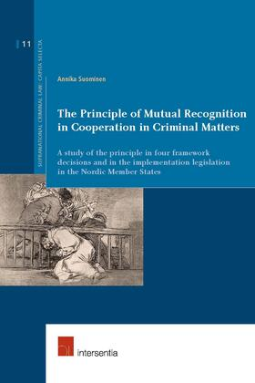 Suominen | The Principle of Mutual Recognition in Cooperation in Criminal Matters | Buch | sack.de