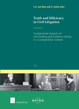 van Rhee / Uzelac | Truth and Efficiency in Civil Litigation | Buch | sack.de