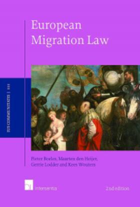Boeles / den Heijer / Lodder   European Migration Law   Buch   sack.de