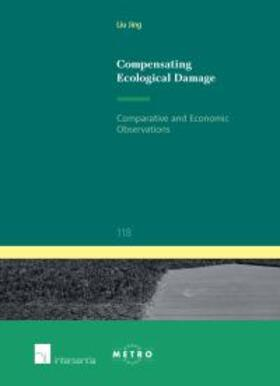 Compensating Ecological Damage: Comparative and Economic Observations | Buch | sack.de