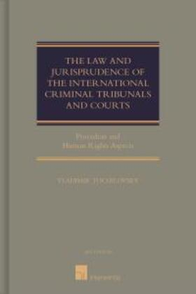 Tochilovsky   The Law and Jurisprudence of the International Criminal Tribunals and Courts   Buch   sack.de