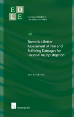 Karapanou   Towards a Better Assessment of Pain and Suffering Damages for Personal Injury Litigation   Buch   sack.de