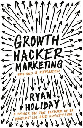Growth Hacker Marketing | Buch | sack.de