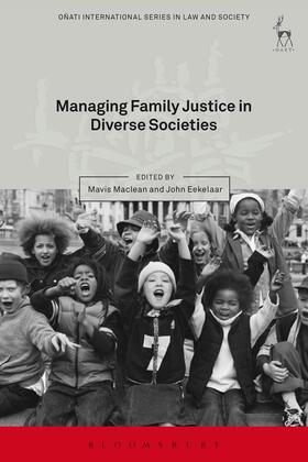 Maclean / Eekelaar | Managing Family Justice in Diverse Societies | Buch | Sack Fachmedien