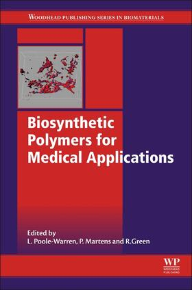 Poole-Warren / Martens / Green | Biosynthetic Polymers for Medical Applications | Buch | sack.de