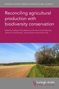 Bàrberi / Moonen |  Reconciling Agricultural Production with Biodiversity Conservation | Buch |  Sack Fachmedien