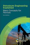 Shallcross |  Petroleum Engineering Explained | Buch |  Sack Fachmedien