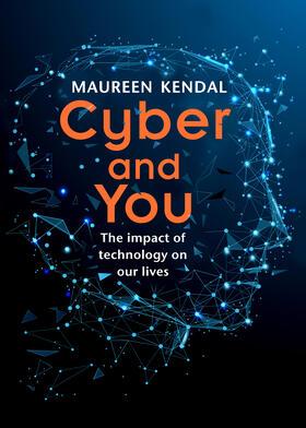 Kendal | Cyber & You | Buch | sack.de