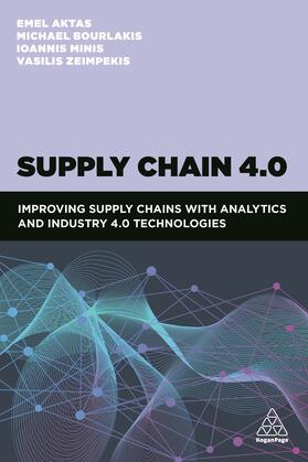 Aktas / Bourlakis / Minis | Supply Chain 4.0 | Buch | sack.de