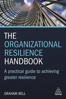 Bell   The Organizational Resilience Handbook   Buch   sack.de
