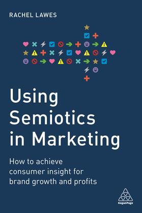 Lawes | Using Semiotics in Marketing | Buch | sack.de