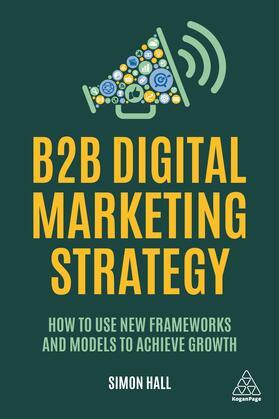 Hall | B2B Digital Marketing Strategy | Buch | sack.de