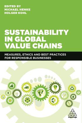 Henke / Kohl | Sustainability in Global Value Chains | Buch | sack.de
