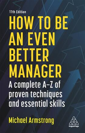 Armstrong | How To Be An Even Better Manager | Buch | sack.de