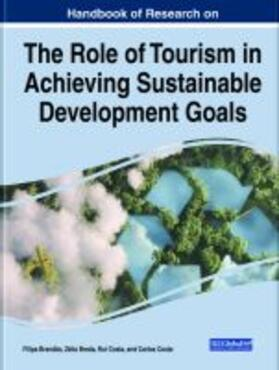 Handbook of Research on the Role of Tourism in Achieving Sustainable Development Goals | Buch | sack.de