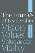 Shaw |  The Four Vs of Leadership | Buch |  Sack Fachmedien