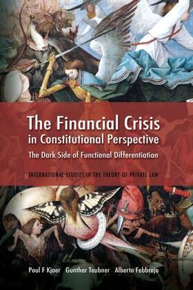 Kjaer / Teubner / Febbrajo | The Financial Crisis in Constitutional Perspective | Buch | Sack Fachmedien