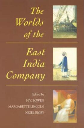Bowen / Lincoln / Rigby | The Worlds of the East India Company | Buch | sack.de