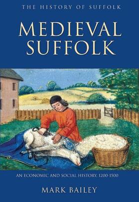 Bailey | Medieval Suffolk: An Economic and Social History, 1200-1500 | Buch | sack.de