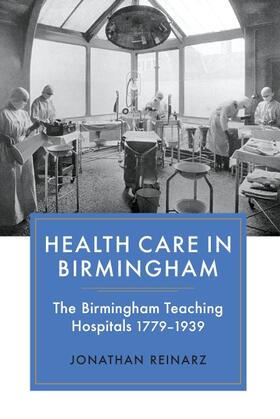 Reinarz | Health Care in Birmingham | Buch | sack.de