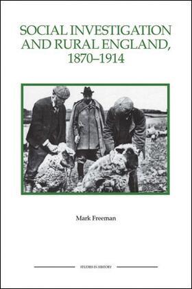 Freeman, Mark | Social Investigation and Rural England, 1870-1914 | Buch | sack.de