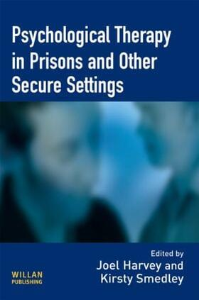 Harvey / Smedley | Psychological Therapy in Prisons and Other Settings | Buch | sack.de