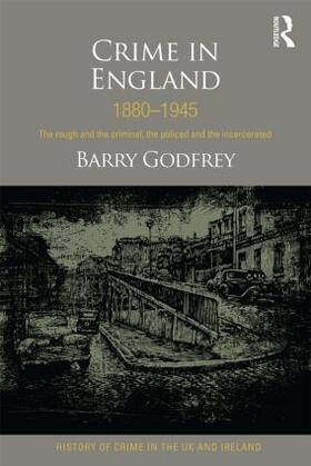 Godfrey | Crime in England 1880-1945 | Buch | sack.de