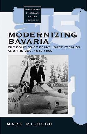 Milosch   Modernizing Bavaria   Buch   sack.de