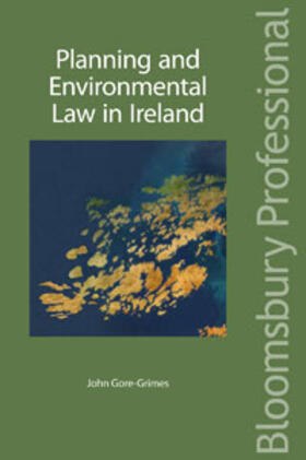 Gore-Grimes | Planning and Environmental Law in Ireland | Buch | sack.de