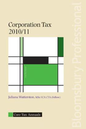 Watterson | Core Tax Annual: Corporation Tax 2010/11 | Buch