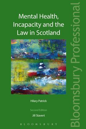Stavert / Patrick | Mental Health, Incapacity and the Law in Scotland | Buch | sack.de