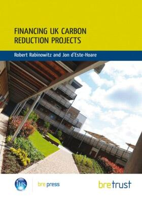 Rabinowitz / d'Este-Hoare | Financing UK Carbon Reduction Projects | Buch | sack.de