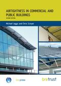 Jaggs / Scivyer |  Airtightness in Commercial and Public Buildings | Buch |  Sack Fachmedien