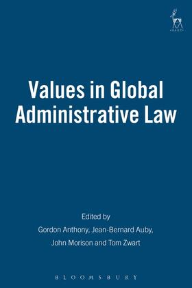 Anthony / Auby / Morison | Values in Global Administrative Law | Buch