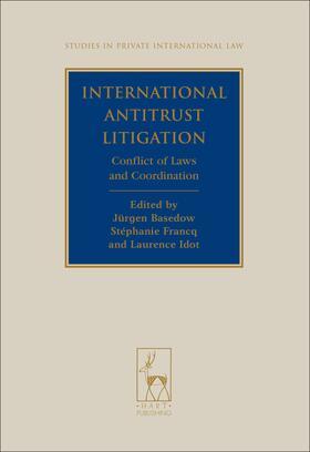 Basedow / Francq / Idot | International Antitrust Litigation | Buch | Sack Fachmedien