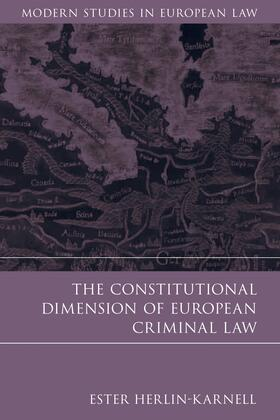Herlin-Karnell | The Constitutional Dimension of European Criminal Law | Buch | sack.de