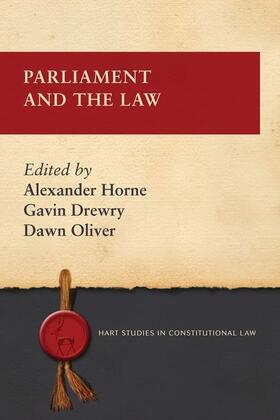 Horne / Drewry / Oliver | Parliament and the Law | Buch | sack.de