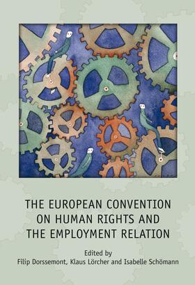 Dorssemont / Lörcher / Schömann   The European Convention on Human Rights and the Employment Relation   Buch   sack.de