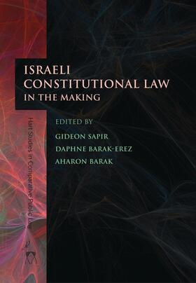 Sapir / Barak-Erez / Barak | Israeli Constitutional Law in the Making | Buch | sack.de