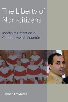 Thwaites | The Liberty of Non-citizens | Buch | sack.de