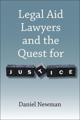 Newman | Legal Aid Lawyers and the Quest for Justice | Buch | Sack Fachmedien