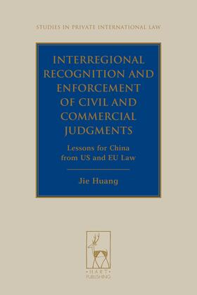 Huang | Interregional Recognition and Enforcement of Civil and Commercial Judgments | Buch | Sack Fachmedien