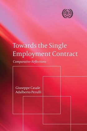 Perulli / Casale | Towards the Single Employment Contract | Buch | Sack Fachmedien
