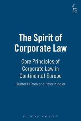 Roth / Kindler | The Spirit of Corporate Law | Buch | sack.de